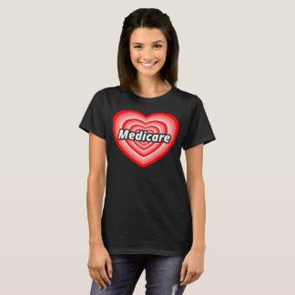 I Love Medicare T-Shirt / Medicare for All T-Shirt