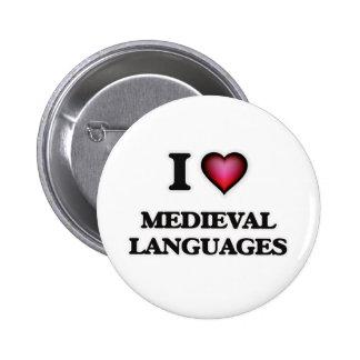 I Love Medieval Languages Button