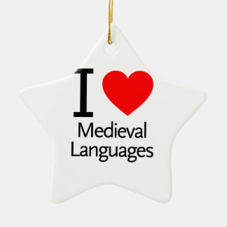 I Love Medieval Languages Double-Sided Star Ceramic Christmas Ornament