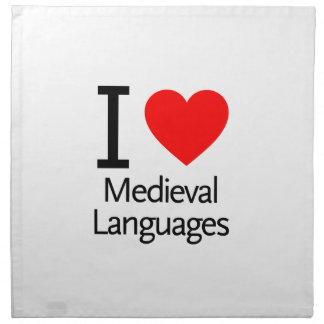 I Love Medieval Languages Printed Napkin