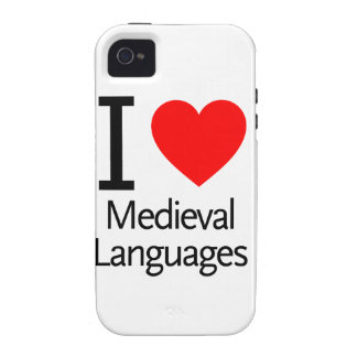 I Love Medieval Languages Vibe iPhone 4 Cases