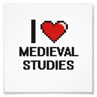 I Love Medieval Studies Digital Design Photo Print