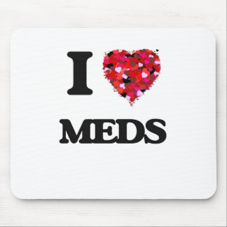 I Love Meds Mouse Pad
