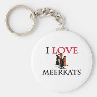 I Love Meerkats Basic Round Button Keychain