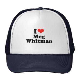 I Love Meg Whitman Trucker Hat