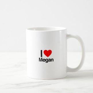 i love megan coffee mug