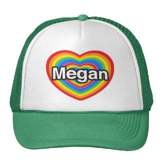I love Megan I love you Megan Heart Hat