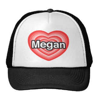 I love Megan I love you Megan Heart Mesh Hat