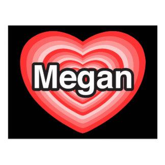 I love Megan. I love you Megan. Heart Postcard
