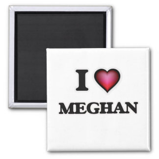 I Love Meghan 2 Inch Square Magnet