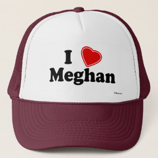 I Love Meghan Trucker Hat