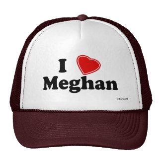 I Love Meghan Trucker Hat