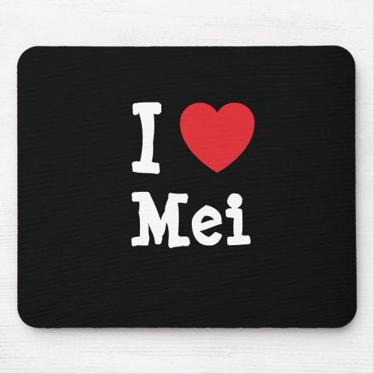 I love Mei heart T-Shirt Mouse Pad
