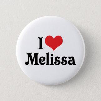 I Love Melissa Button