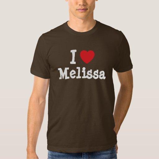 I love Melissa heart T-Shirt