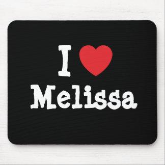 I love Melissa heart T-Shirt Mouse Mats