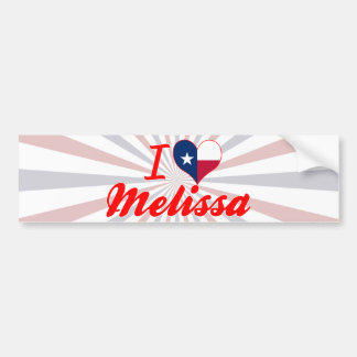 I Love Melissa, Texas Bumper Sticker