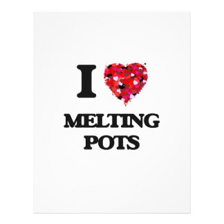 "I Love Melting Pots 8.5"" X 11"" Flyer"