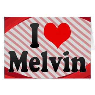 I love Melvin Greeting Card