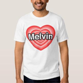 I love Melvin. I love you Melvin. Heart T Shirt
