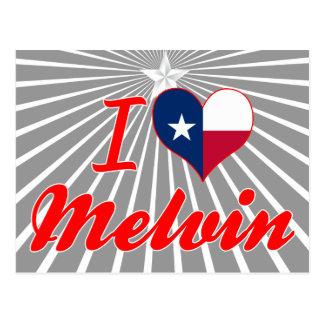 I Love Melvin, Texas Post Card