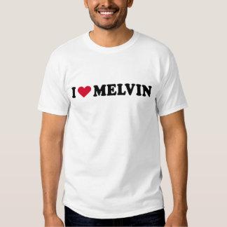 I LOVE MELVIN TSHIRT