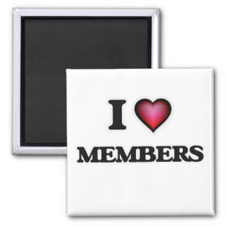 I Love Members Magnet