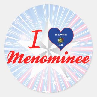 I Love Menominee, Wisconsin Classic Round Sticker