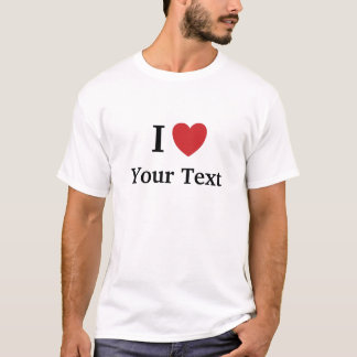 I Love Mens T Shirt - White - Add Your Text
