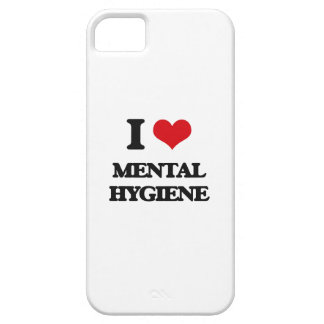 I Love Mental Hygiene iPhone 5 Cover