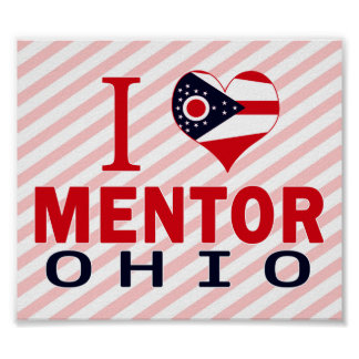 I love Mentor Ohio Posters