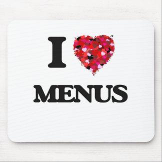 I Love Menus Mouse Pad