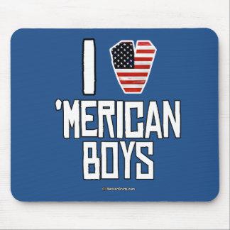 I Love 'Merican Boys Mouse Pad