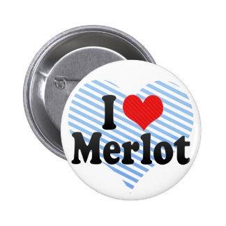 I Love Merlot Pinback Buttons
