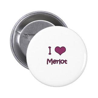 I Love Merlot Buttons