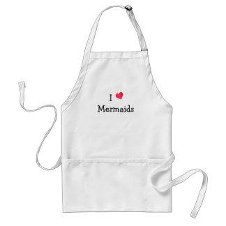 I Love Mermaids Adult Apron
