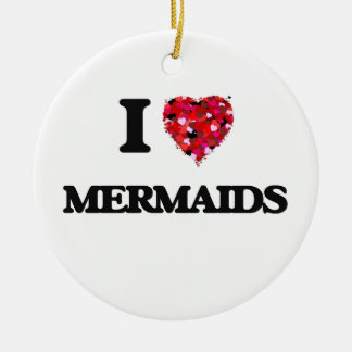 I Love Mermaids Double-Sided Ceramic Round Christmas Ornament