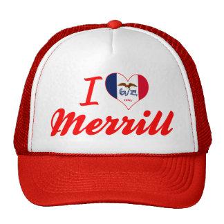 I Love Merrill, Iowa Trucker Hat