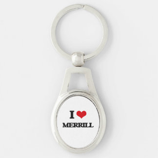 I Love Merrill Silver-Colored Oval Metal Keychain