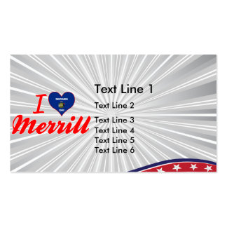 I Love Merrill, Wisconsin Business Card Template