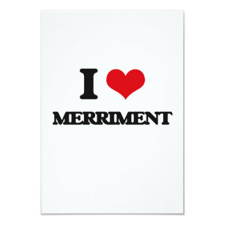 I Love Merriment 3.5x5 Paper Invitation Card