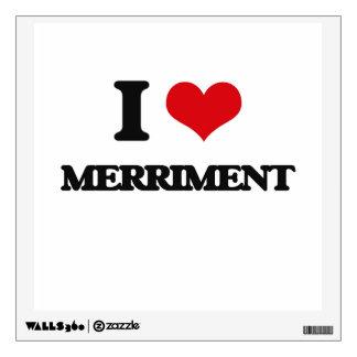 I Love Merriment Wall Sticker