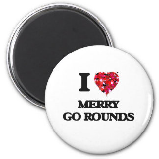 I Love Merry Go Rounds 2 Inch Round Magnet