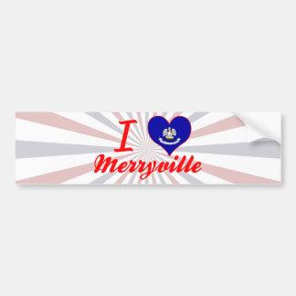 I Love Merryville, Louisiana Bumper Sticker