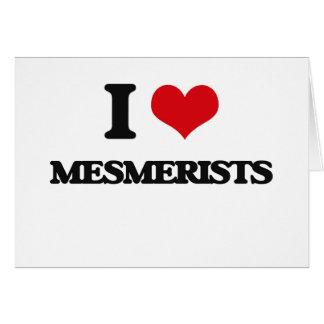 I love Mesmerists Greeting Card