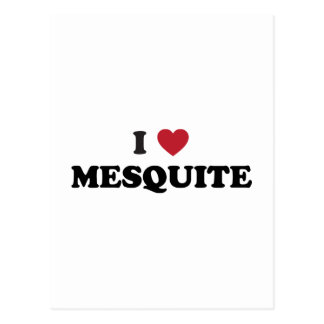 I Love Mesquite Texas Postcard