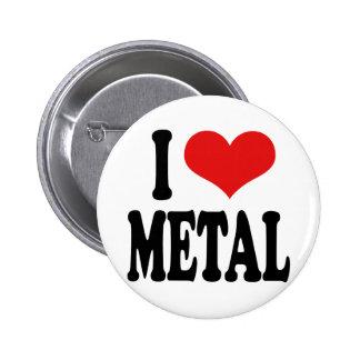 I Love Metal Button