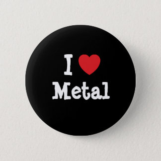 I love Metal heart custom personalized Pinback Button