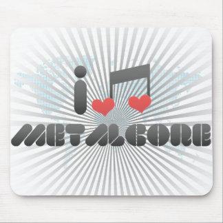 I Love Metalcore Mouse Pad