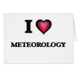 I Love Meteorology Card